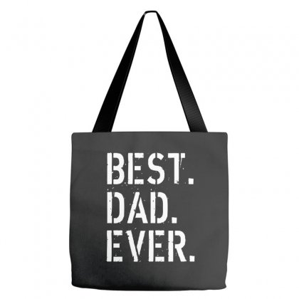 Best. Dad. Ever Tote Bags Designed By Alan
