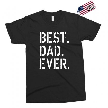 Best. Dad. Ever Exclusive T-shirt Designed By Alan