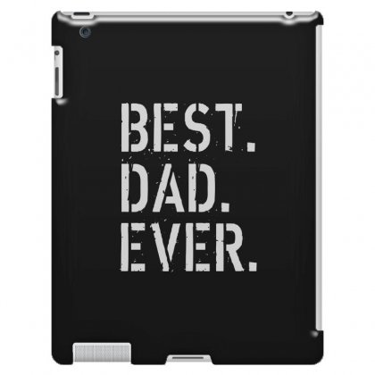 Best. Dad. Ever Ipad 3 And 4 Case Designed By Alan