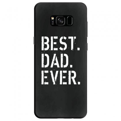 Best. Dad. Ever Samsung Galaxy S8 Case Designed By Alan
