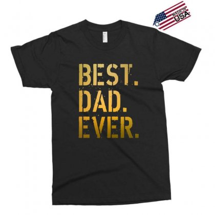 Best Dad Ever Exclusive T-shirt Designed By Alan