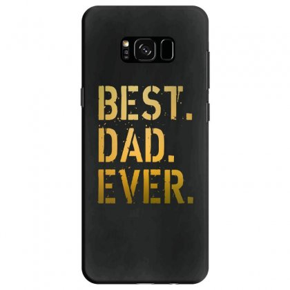 Best Dad Ever Samsung Galaxy S8 Case Designed By Alan