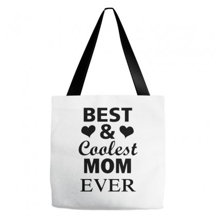 Best And Coolest Mom Ever Tote Bags Designed By Alan