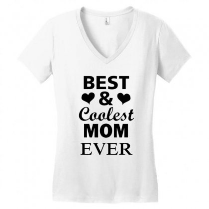 Best And Coolest Mom Ever Women's V-neck T-shirt Designed By Alan