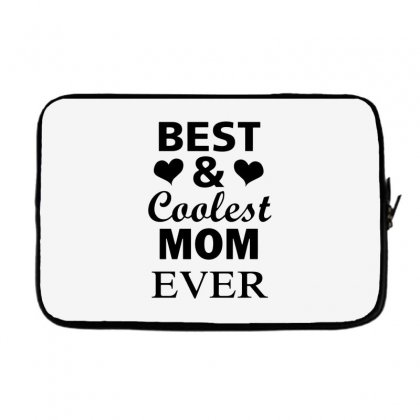Best And Coolest Mom Ever Laptop Sleeve Designed By Alan
