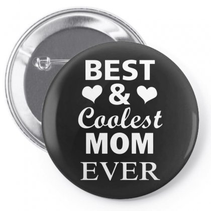 Best And Coolest Mom Ever Pin-back Button Designed By Alan