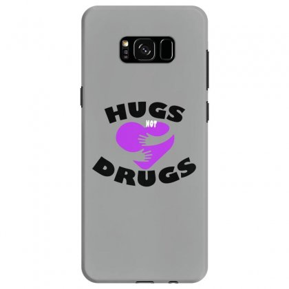 Hugs Not Drugs Samsung Galaxy S8 Case Designed By Alan