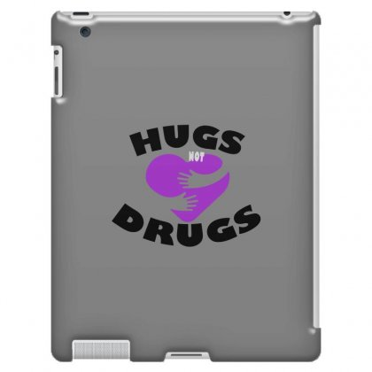 Hugs Not Drugs Ipad 3 And 4 Case Designed By Alan
