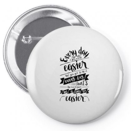 It Gets Easier Pin-back Button Designed By Allison Serenity