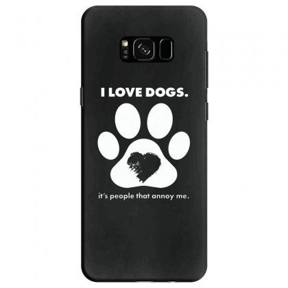 Love Dogs Hate People Samsung Galaxy S8 Case Designed By Alan