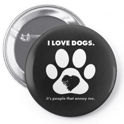 Love Dogs Hate People Pin-back Button Designed By Alan