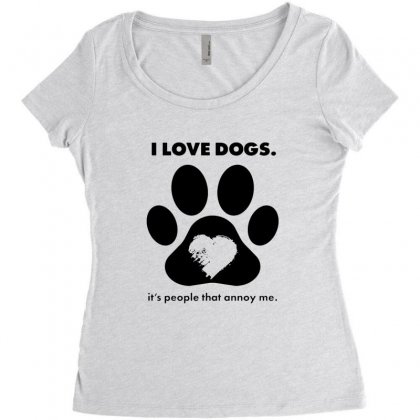 Love Dogs Hate People Women's Triblend Scoop T-shirt Designed By Alan