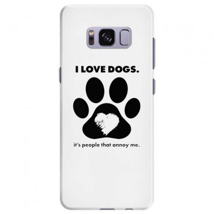 Love Dogs Hate People Samsung Galaxy S8 Plus Case Designed By Alan