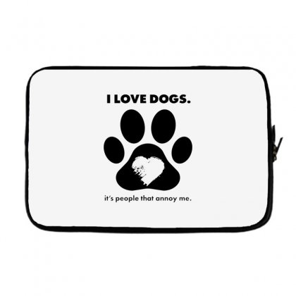 Love Dogs Hate People Laptop Sleeve Designed By Alan