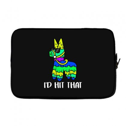 I'd Hit That Pinata Laptop Sleeve Designed By Alan