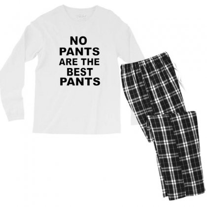No Pants Are The Best Pants Men's Long Sleeve Pajama Set Designed By Alan