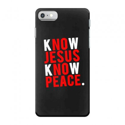 Know Jesus Know Peace Merch Iphone 7 Case Designed By Willo