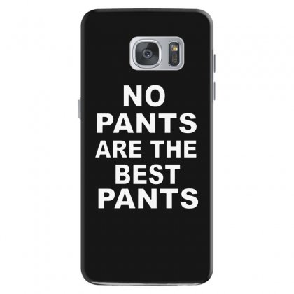No Pants Are The Best Pants Samsung Galaxy S7 Case Designed By Alan