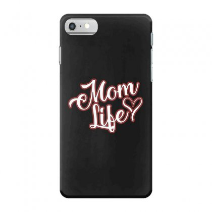 Mom Life Iphone 7 Case Designed By Alan