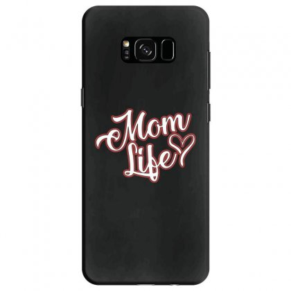 Mom Life Samsung Galaxy S8 Case Designed By Alan
