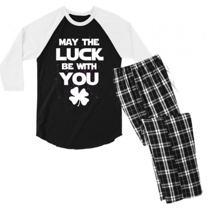 May The Luck Be With You Irish Parody Men's 3/4 Sleeve Pajama Set Designed By Alan