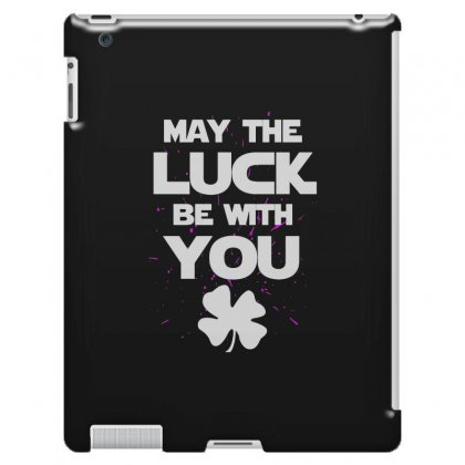 May The Luck Be With You Irish Parody Ipad 3 And 4 Case Designed By Alan