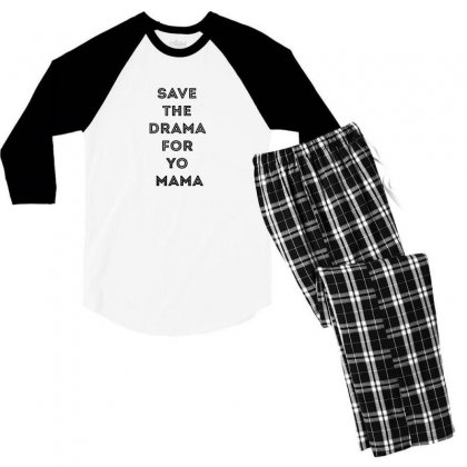 Save The Drama For Your Mama Men's 3/4 Sleeve Pajama Set Designed By Willo