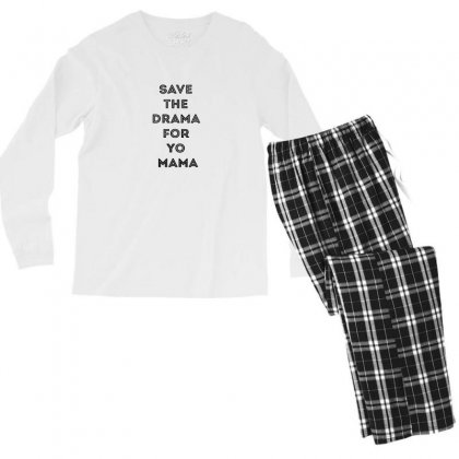 Save The Drama For Your Mama Men's Long Sleeve Pajama Set Designed By Willo