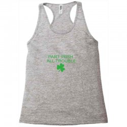 part iris all trouble Racerback Tank | Artistshot