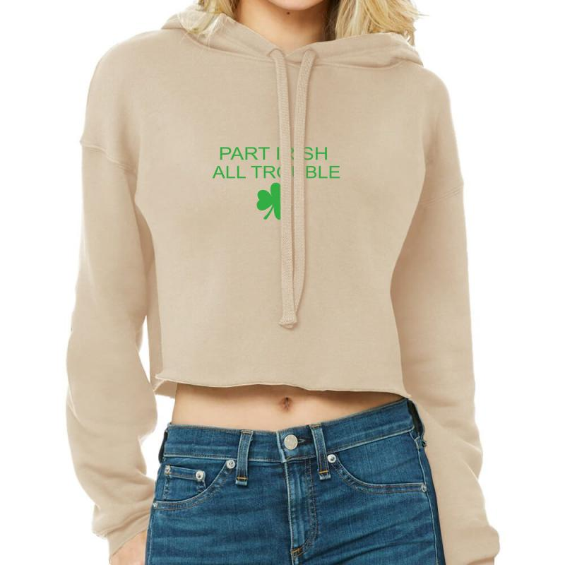 Part Iris All Trouble Cropped Hoodie | Artistshot