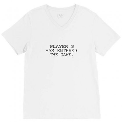 Player Want Enter The Game V-neck Tee Designed By Equinetee