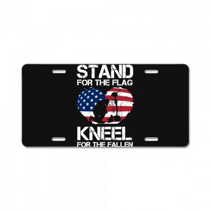 Stand For The Flag Kneel For The Fallen License Plate