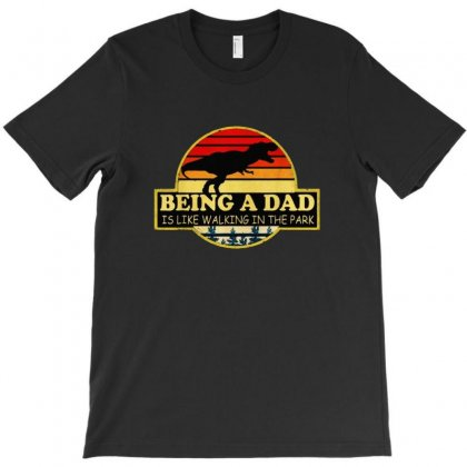 Being A Dad Is Like Walking In The Park T-shirt Designed By Balqis Tees