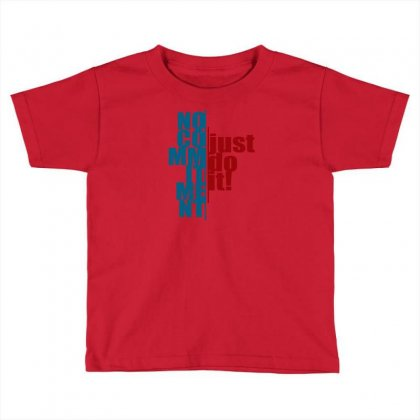 Commitment 2 Toddler T-shirt Designed By Jcs Printing Services And Supplies