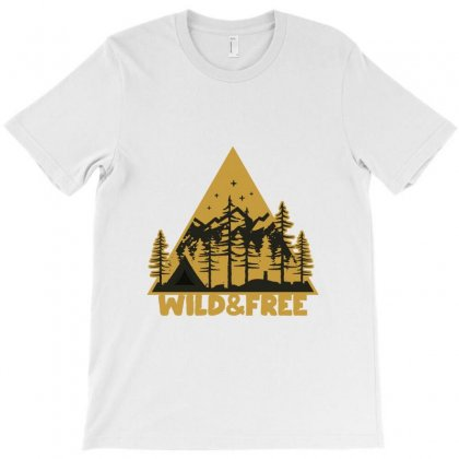 Wild And Free T-shirt Designed By Disgus_thing