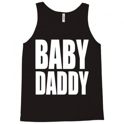 Baby Daddy Tank Top Designed By Acen9