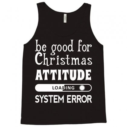 Be Good For Christmas (white) Tank Top Designed By Acen9