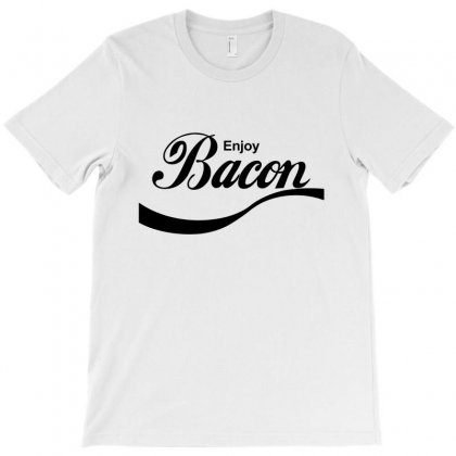Enjoy Bacon T-shirt Designed By Equinetee