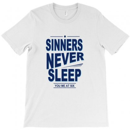You Me At Six Sinners Never Sleep T-shirt Designed By Equinetee