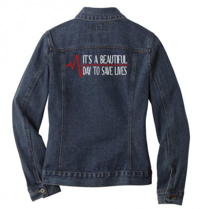 Its A Beautiful Day To Save Lives White Print Ladies Denim Jacket Designed By Honeysuckle
