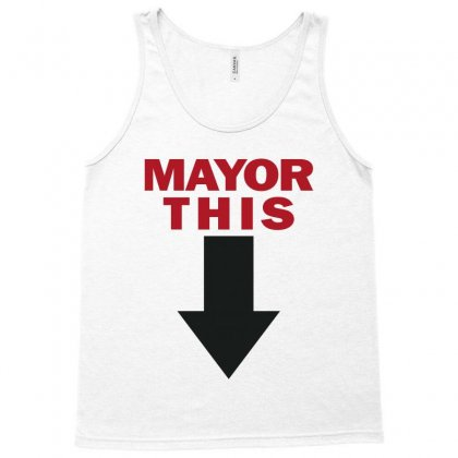 Mayor This Tank Top Designed By Markshop