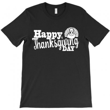 Happy Thanks Giving Day T-shirt Designed By Suryanaagus068