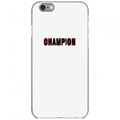 Champion Iphone 6/6s Case Designed By Lulu50