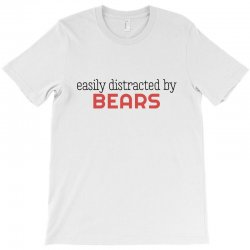 distracted by bears T-Shirt | Artistshot