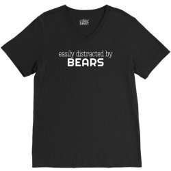 easly distracted by bears V-Neck Tee | Artistshot