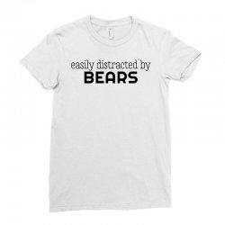 easly distracted by bears Ladies Fitted T-Shirt | Artistshot