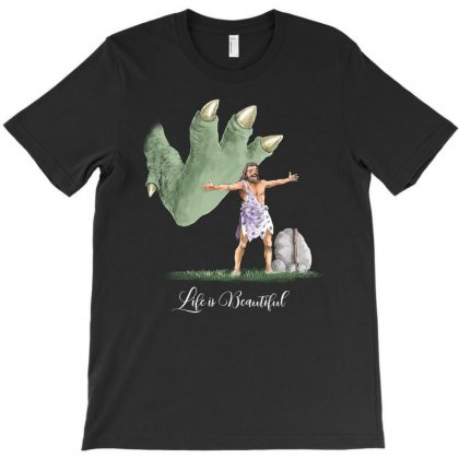 Life Is Beautiful For Dark T-shirt Designed By Akin