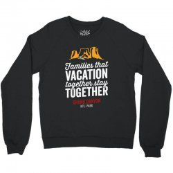 family vacation grand canyon    for dark Crewneck Sweatshirt | Artistshot