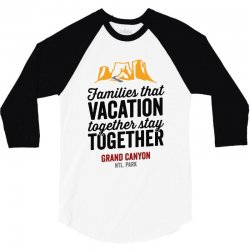 family vacation grand canyon    for light 3/4 Sleeve Shirt | Artistshot