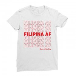 filipina af have a nice day Ladies Fitted T-Shirt | Artistshot